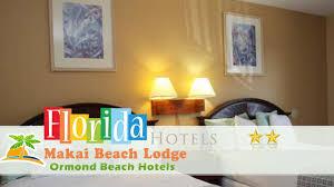 makai beach lodge ormond beach hotels florida youtube makai beach lodge ormond beach hotels florida