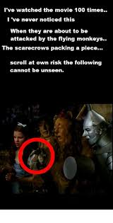 Wizard Of Oz Meme - packing a piece ruined childhood know your meme