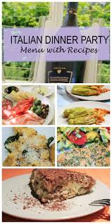 Easy Starters Recipes For Dinner Parties Italian Dinner Party Menu Complete With Recipes For Easy