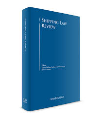 england u0026 wales the shipping law review edition 3 the law