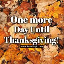 one more day until thanksgiving pictures photos and images for