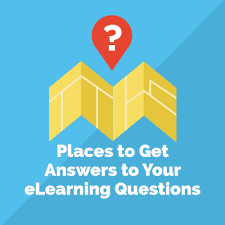 5 places to get answers to your elearning questions elearning