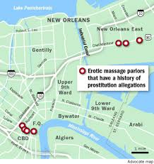 Map Of Areas To Avoid In New Orleans by Massage Parlors Retain Strong Foothold In New Orleans As