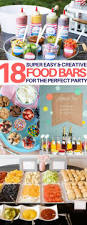 18 best food bar ideas perfect for your next party graduation