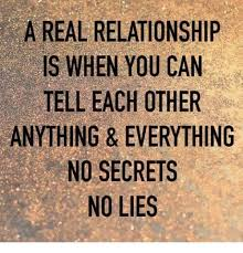 Real Relationship Memes - a real relationship is when you can tell each other no secrets no