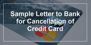 170679 1 sample letter to bank for cancellation of credit card jpg