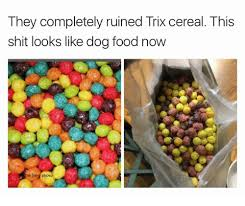 Trix Cereal Meme - trix cereal memes memes pics 2018
