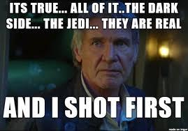 Han Shot First Meme - scruffy fuckin nerf herder meme on imgur