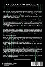 encoding methodism telling and retelling narratives of wesleyan