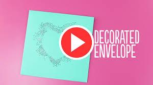 Decorated Envelopes Diy Decorated Envelopes Video Tutorial The Craft Blog