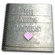 10th year wedding anniversary best 25 tenth anniversary gift ideas on 10 year