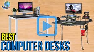 Best Computer Desk Top 10 Computer Desks Of 2017 Video Review