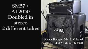 Mesa Boogie Mark V Cabinet Microphone Demo Shure Sm57 And Audio Technica 2050 On Mesa