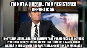 Republican Memes - i m not a liberal i m a registered republican i only seem