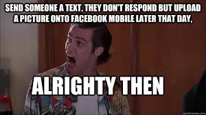Answer Your Phone Meme - confessions of a social media addict lauren marinigh