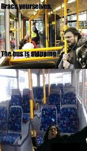 Meme Bus - brace yourselves the bus is stopping memes and comics