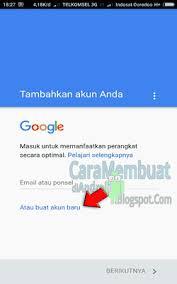 cara membuat akun google di hp java cara membuat akun gmail lewat hp java caranya adalah sebagai berikut