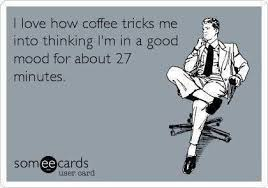 Funny Ecard Memes - funny ecards coffee tricks me funny memes