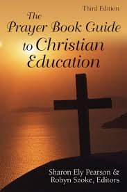 churchpublishing org the prayer book guide to christian education