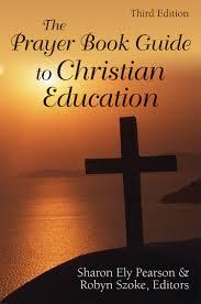 churchpublishing org the prayer book guide to christian education