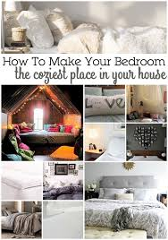 how to make your room cool ways to make your bedroom the coziest place in your house
