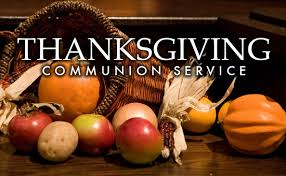 thanksgiving communion service hunt s memorial baptist church
