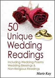 wedding blessings 50 unique wedding readings including wedding poems wedding