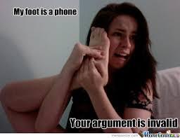 Foot Meme - my foot is a phone by mustapan meme center
