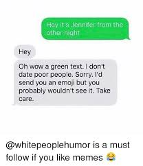 Best Memes To Text - 25 best memes about green text green text memes