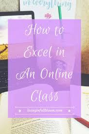 tips class online how to excel in an online class online schooling school and
