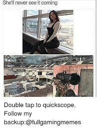 Quickscope Meme - 25 best memes about quickscope quickscope memes