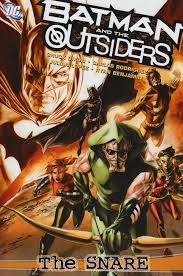 batman and the outsiders the snare collected dc database