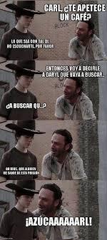 Meme Carl - todavía no viste los memes de carl the walking dead humor