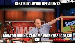 Best Buy Memes - jim cramer best buy laying off agents hiring at home