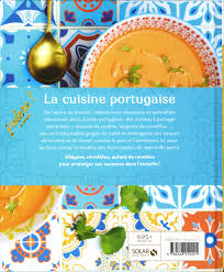 la cuisine portugaise livre la cuisine portugaise messageries adp
