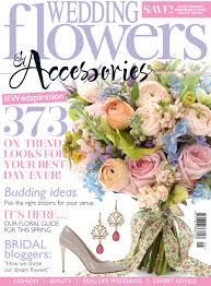 wedding flowers magazine wedding flowers accessories magazine uk print feature o