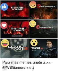 Gears Of War Meme - gears onar gears gearsofwar gears pess to start gears of war gears