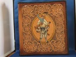 Leather Scrap Book Rodeo Scrapbook A Heisey Leather Craft