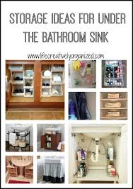 bathroom sink organizer ideas organize the space under the bathroom sink life creatively organized
