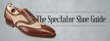 spectator u0026 two tone shoes guide u2014 gentleman u0027s gazette