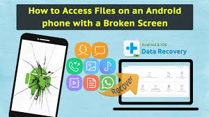 how to access files on android how to access files on an android phone with a broken screen