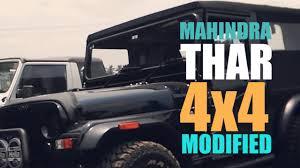 mahindra thar modified thar modified mahindra thar 4x4 modification maxxis m t