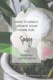 New Easter Decorations by How To Style Easter Decorations That Will Look Stunning