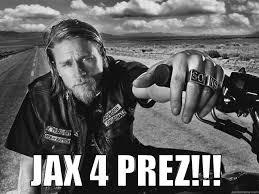 Jax Teller Memes - jax teller 4 president quickmeme