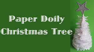 paper doily christmas tree youtube