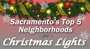 christmas light tour sacramento sacramento s top 5 spots for christmas lights hackard law
