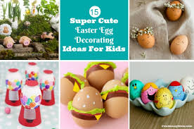 egg decorating ideas easter egg kids feature jpg x82779