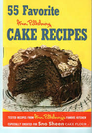 first edition pillsbury cake recipes 55 favorite 1952 cookbook