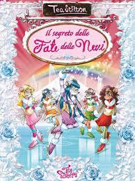 Grande Ritorno Nel Regno Della Fantasia by Grandi Libri Il Segreto Delle Fate Delle Nevi Geronimo Stilton
