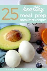 The 25 Best Breakfast Bar 25 Healthy Meal Prep Breakfast Recipes Nourish Move Love